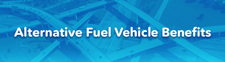 Alternative Fuel Vehicle Benefits