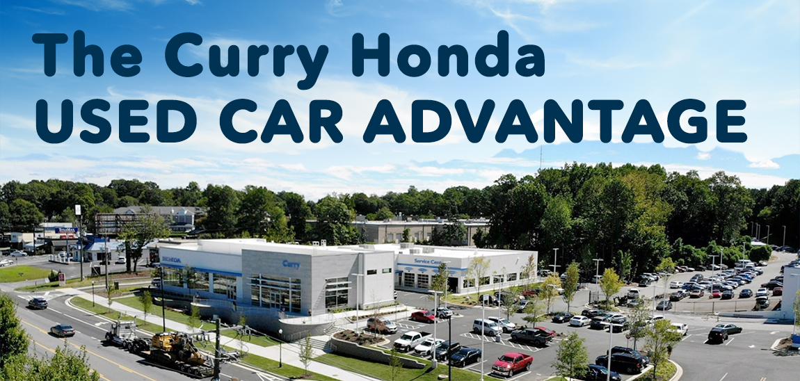 The Curry Honda Used Car Advantage
