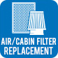 Air/Cabin Filter Replacement