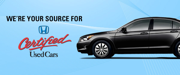 We're Your Source For Honda Certified Used Cars