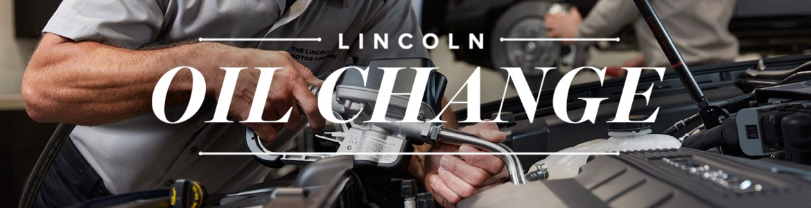 Lincoln Oil Change