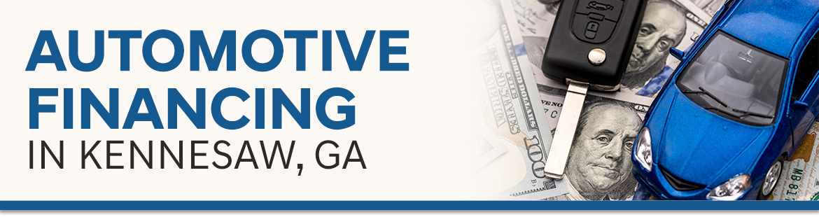 Automotive Financing in Kennesaw, GA