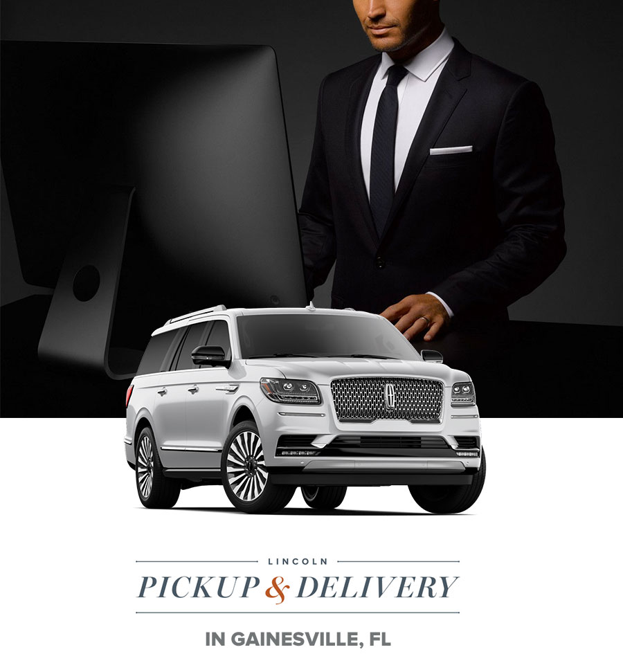 Lincoln Pickup & Delivery in Gainesville, FL