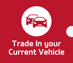 Trade In your Current Vehicle