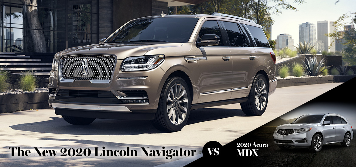 2020 Lincoln Navigator vs. 2020 Acura MDX in Punta Gorda, FL