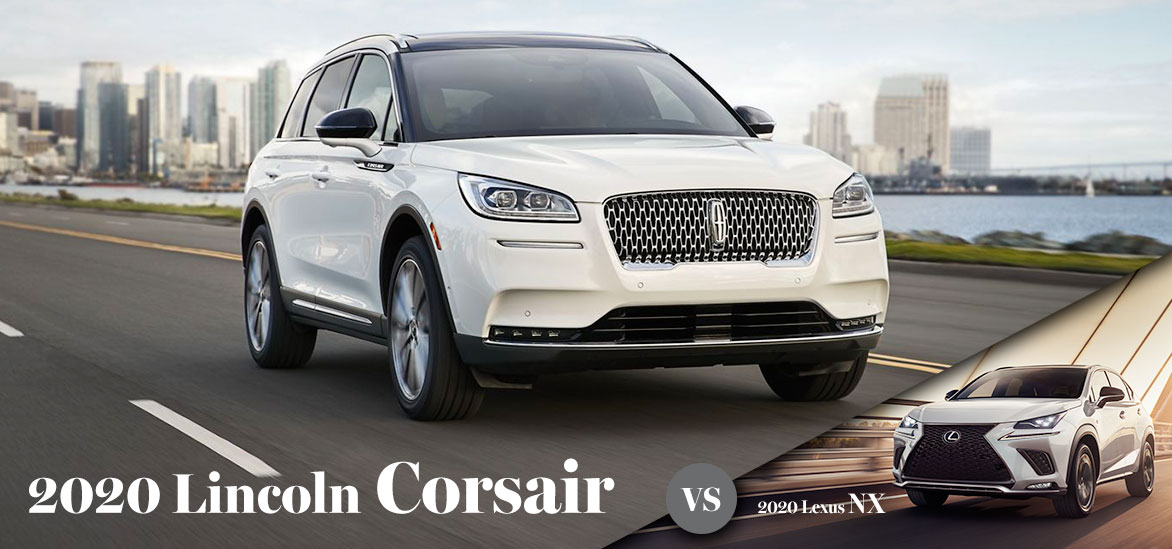 2020 Lincoln Corsair vs. 2020 Lexus NX