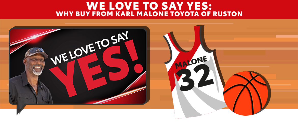 We Love to Say Yes: Why Buy from Karl Malone Toyota of Ruston