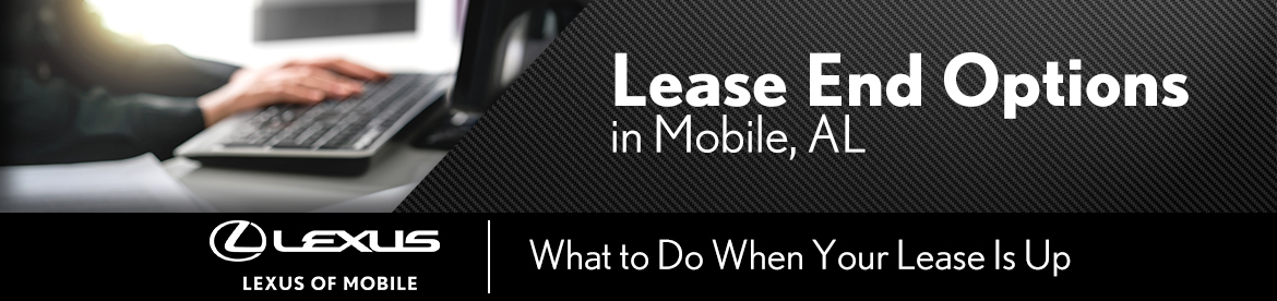 Lease End Options in Mobile, AL