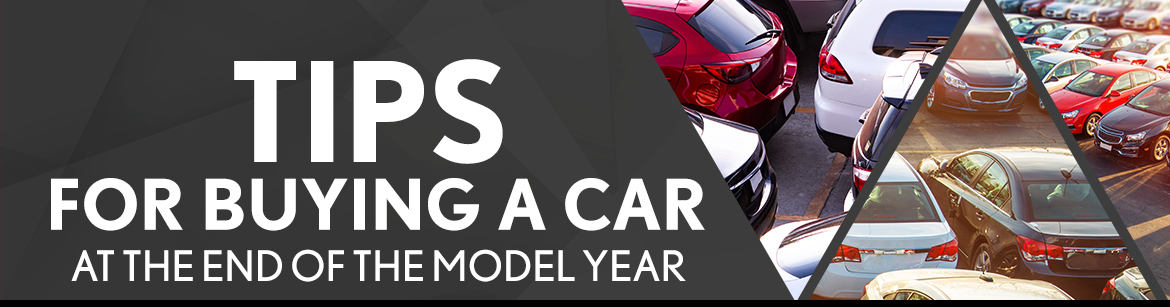 Tips for Buying a Car at the End of the Model Year
