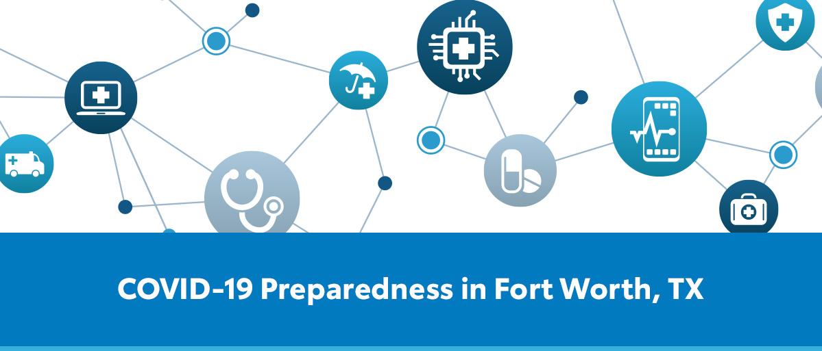 COVID-19 Preparedness in Fort Worth, TX