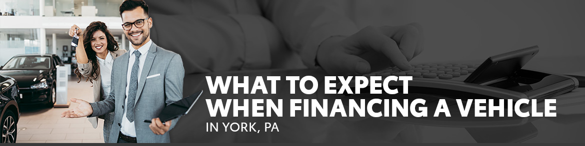 What to Expect When Financing a Vehicle in York, PA