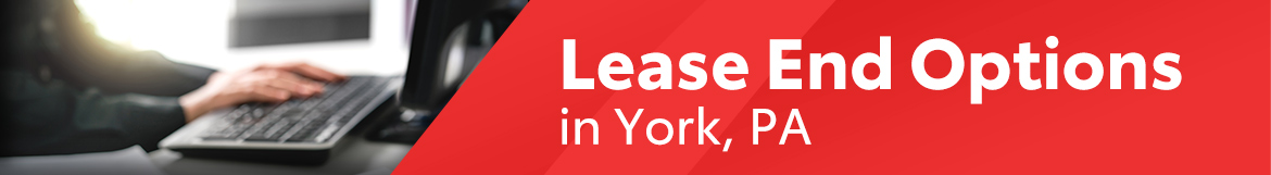 Lease End Options in York, PA
