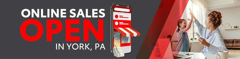 Online Sales Open in York, PA